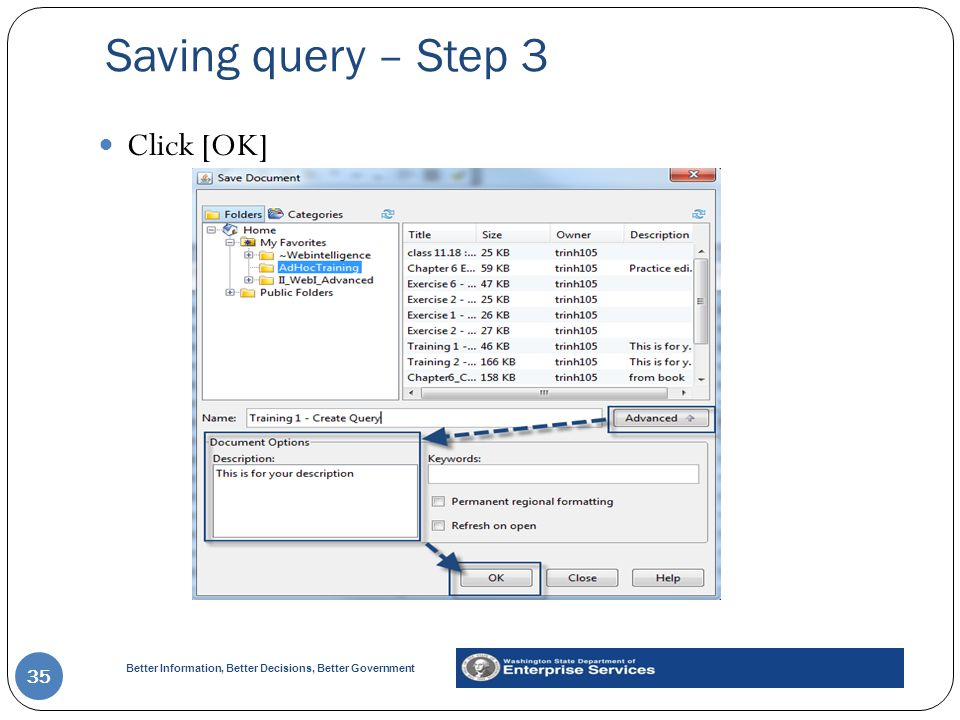 Saving query – Step 3 Click [OK]